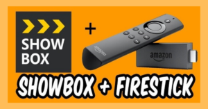 Read more about the article Showbox For Firestick : Latest Update 100% Working 2020