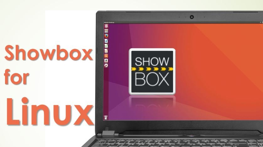 Read more about the article Download Showbox for Linux 2020 (Ubuntu/Debian/Mint/Fedora)