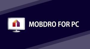 Download Mobdro for PC | Install on Windows 10 & Mac