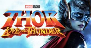 Love and Thunder Shoots in Early 2020, Script Is Finished