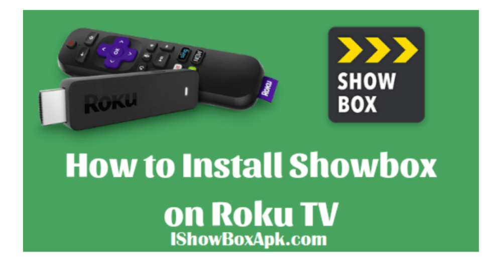 Read more about the article How To Install ShowBox Roku TV | Complete Step by Step Guide 2021