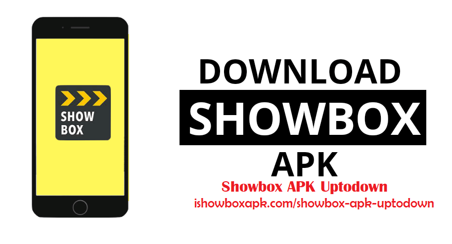 Download Showbox APK Uptodown 2020