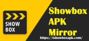 showbox apk mirror download for android