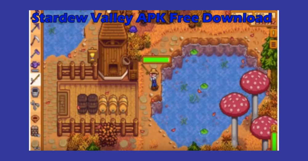 Stardew Valley APK v1.4.5.148 Free For Android in 2021