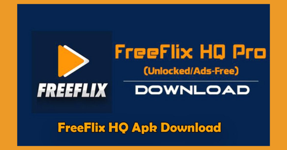 Freeflix HQ APK 4.5.0 Version For Android in 2021